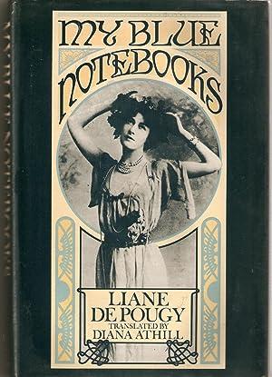 My Blue Notebooks: Pougy, Liane de;