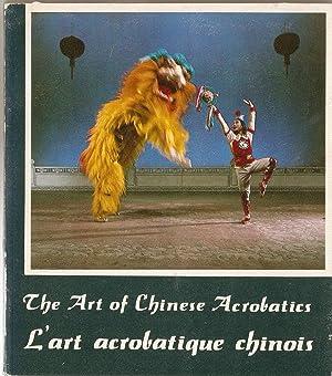 The Art of Chinese Acrobatics; L'art Acrobatique: Zhengbao, Wang