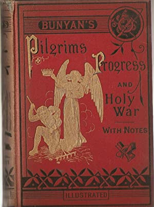 The Pilgrim's Progress and Holy War.