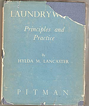 Laundrywork. Principles and Practice