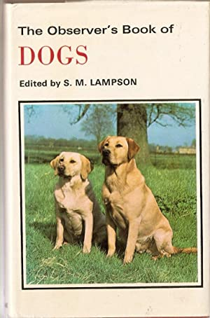 The Observer's Book of Dogs; No. 8: S.M. Lampson