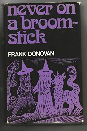 Never on a Broomstick: Donovan, Frank