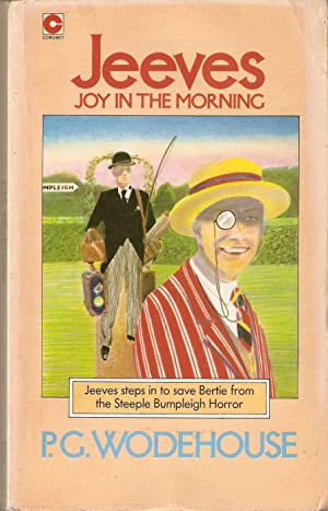 Joy in the Morning (also published as Jeeves in the Morning)