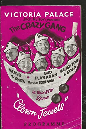 Victoria Palace. Jack Hylton Presents the Crazy Gang. Clown Jewels