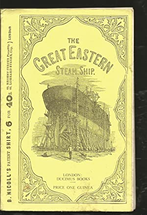 The Great Eastern; an illustrated Description of the Great Steam Ship. Facsimile of 1859 Publication