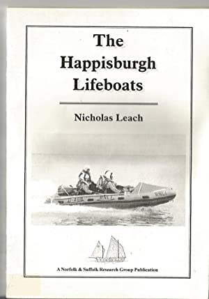 Happisburgh Lifeboats.Also Mentioning Mundesley and Bacton.