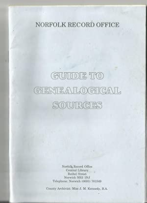 Guide to Genealogical Sources. Norfolk Record Office
