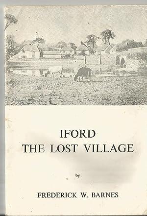 Iford: The Lost Village: Frederick W. Barnes