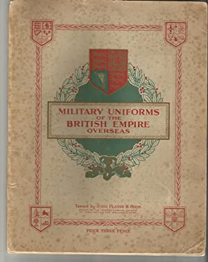 Military Uniforms of the British Empire Overseas