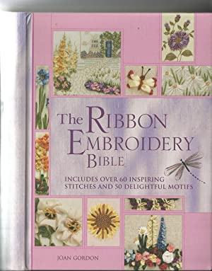 The Ribbon Embroidery Bible