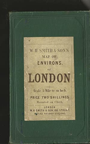 W. H. Smith's Map of Environs of London