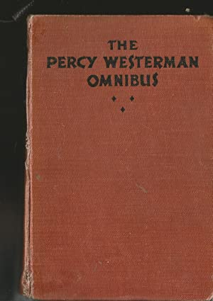 The Percy Westerman Omnibus ( 3 Stories :
