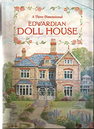 An Edwardian Doll's House: A Three Dimensional Pop-Up Book