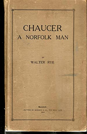 Chaucer. A Norfolk Man. Includes Detailed Pull Out Genealogical Family Tree Going Back to Kings L...