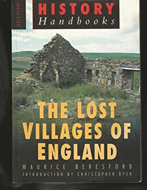 The Lost Villages of England (Sutton History Handbooks)