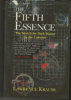 The Fifth Essence: Search for Dark Matter in the Universe (Radius Books)