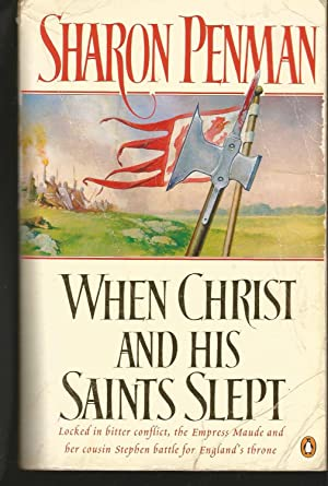 When Christ and His Saints Slept (Eleanor of Aquitaine Trilogy 1)