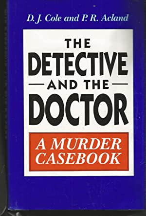 The Detective and the Doctor: Murder Casebook