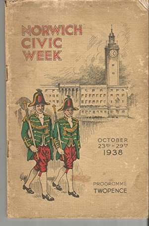 Norwich Civic Week October 23rd-29th 1938 Programme