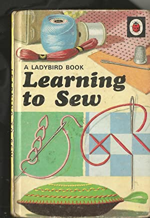 Learning to Sew (A Ladybird Book, Series 633)