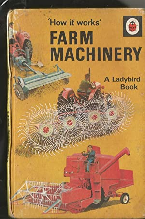Farm Machinery (How it Works Series 654.)