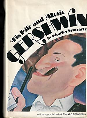 Gershwin: His Life and Music