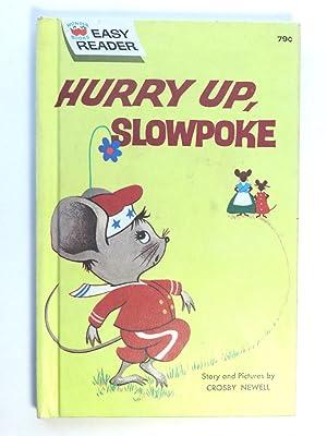 Hurry Up, Slowpoke (Wonder Books easy Reader): Crosby Newell
