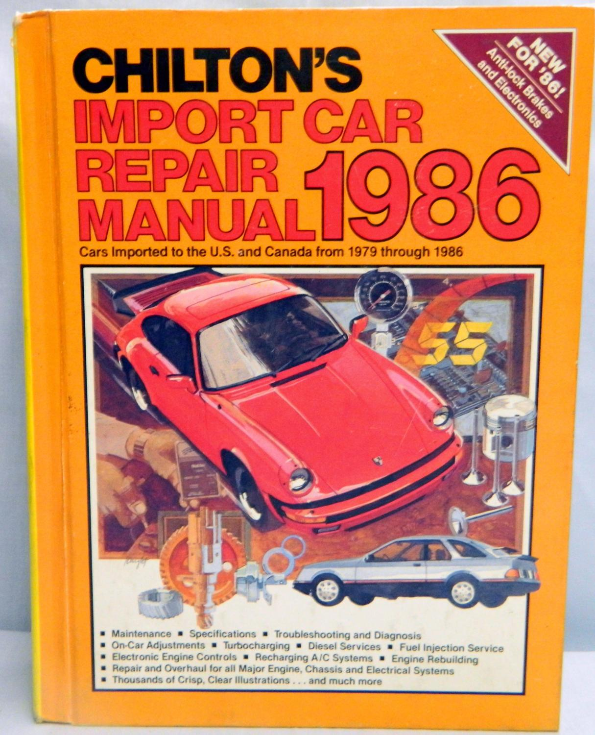 CHILTON'S IMPORT CAR REPAIR MANUAL 1986 Cars Imported to the U.S. And  Canada from 1979-