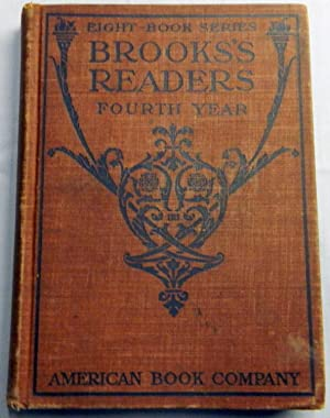 Brooks's Readers Fourth Year: Brooks, Stratton D.