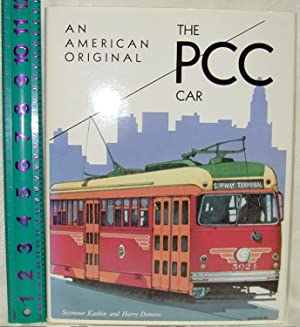 An American Original: The PCC Car: Kashin, Seymour; Demoro,