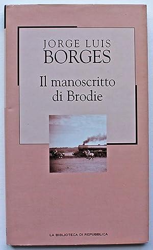 Il manoscritto di Brodie: Borges, Jorge Luis