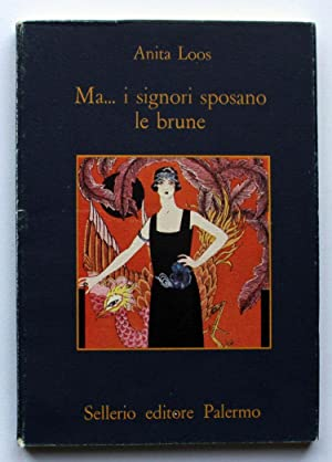Ma. i signori sposano le brune (Italian: Loos, Anita