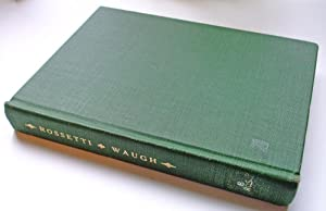 Rossetti: His Life and Works: Waugh, Evelyn