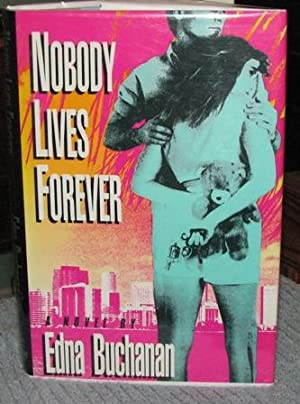 Nobody Lives Forever
