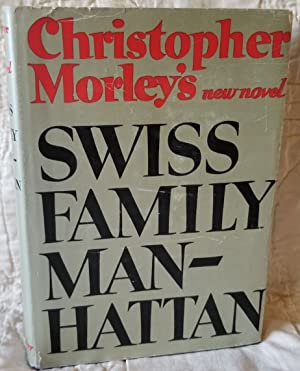 Swiss Family Manhattan