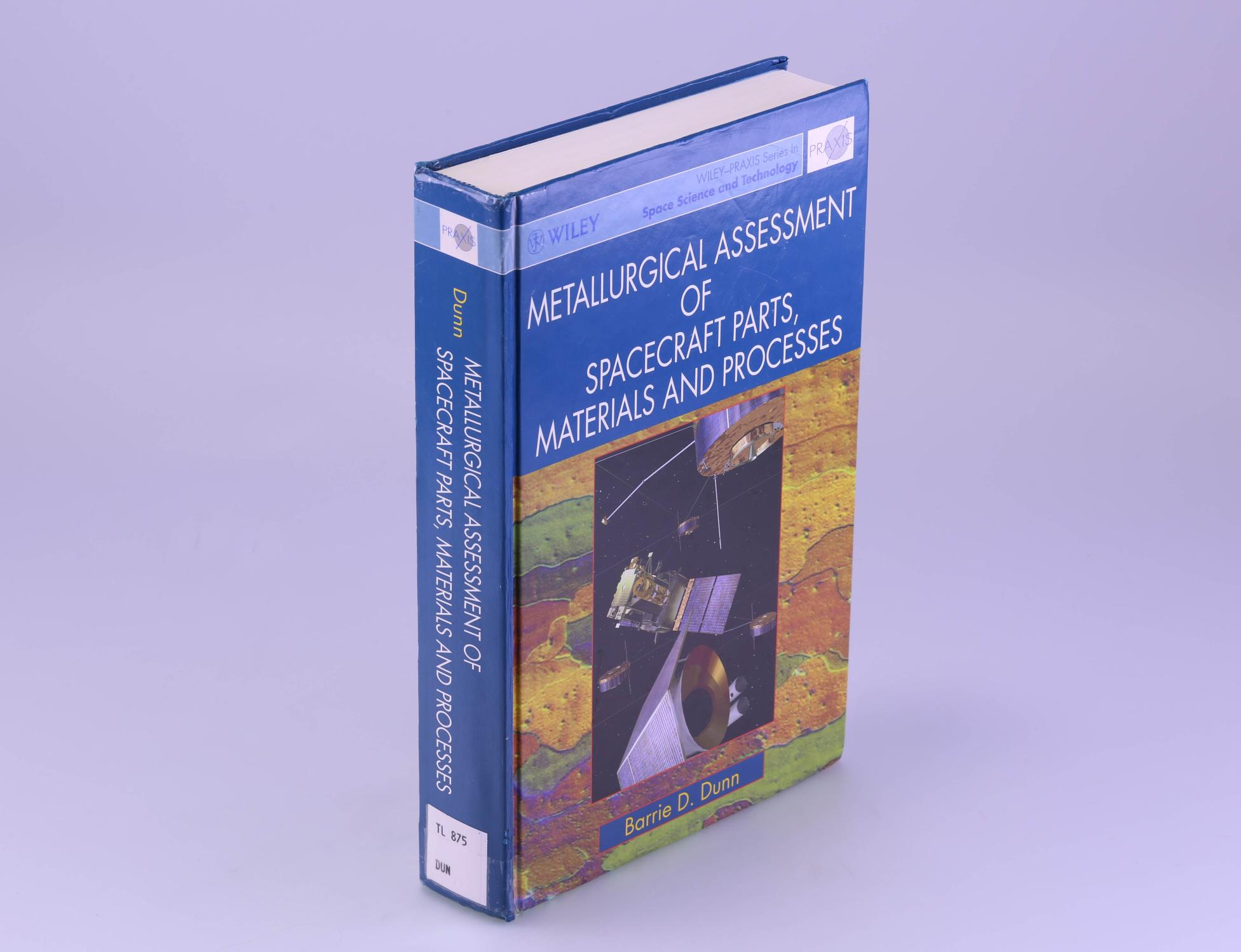 Metallurgical Assessment of Spacecraft Parts