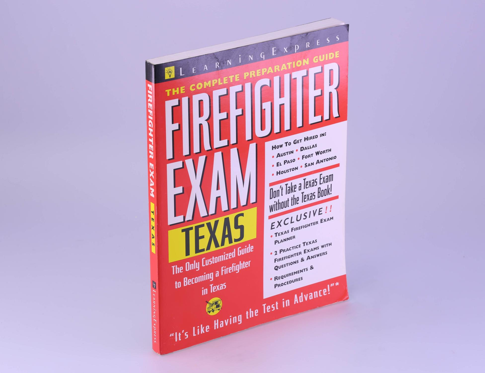 Firefighter Exam: Texas: The Complete