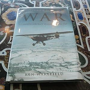 Lightplanes at War: U.S. Liaison Aircraft in: Wakefield, Ken