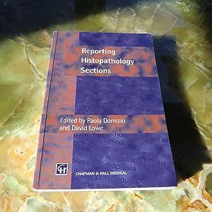 Reporting Histopathology Sections: Paola Domizio, David