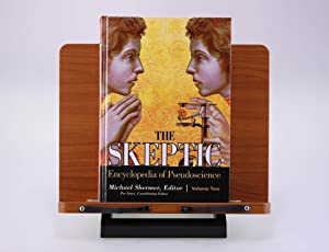 The Skeptic Encyclopedia of Pseudoscience (2 Volume Set)