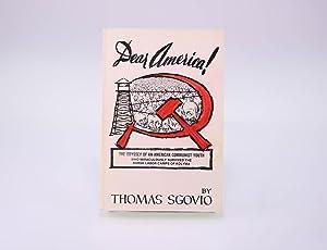 Dear America! Why I turned against communism: Sgovio, Thomas