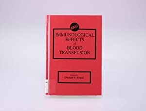 Immunological Effects of Blood Transfusion: Singal, Dharam P.