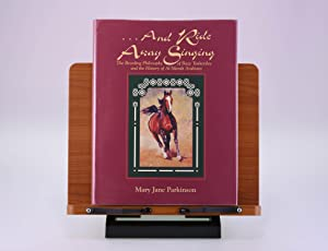 and Ride Away Singing: Parkinson, Mary Jane