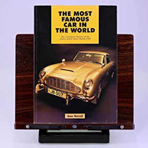 The Most Famous Car in the World: The Complete History of the James Bond Aston Martin Db5: Worrall,...