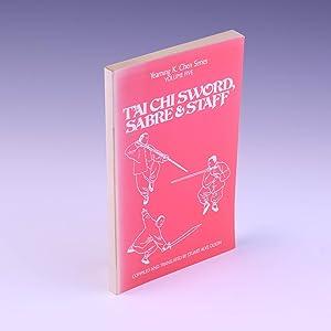 Tai Chi Sword, Sabre & Staff (Yearning K. Chen Series, V. 5) (English and Chinese Edition): ...