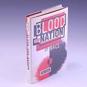 Blood and Nation: The European Aesthetics of Race (Contemporary Ethnography Series): Linke, Uli