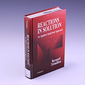 An Applied Analytical Approach: Reactions in Solution: Trémillon, Bernard