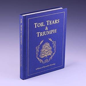 Toil, tears & triumph: A history of: Fletcher, Wanita Hollands,