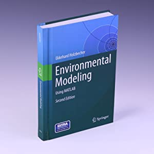 Environmental Modeling: Using MATLAB®
