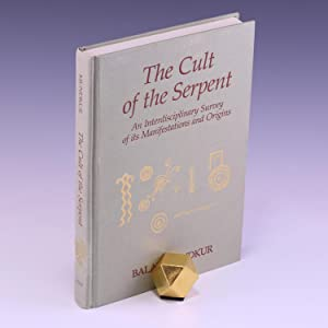 The Cult of the Serpent: An Interdisciplinary: Mundkur, Balaji